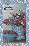 More Kitchen Keepsakes (Recipes for Home Cookin)