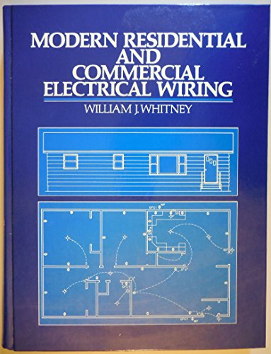 Modern Residential and Commercial Electrical Wiring