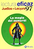 img - for La magia del samur i / The magic of the Samurai: Lectura eficaz / Effective Reading (Juegos De Lectura / Reading Game) (Spanish Edition) book / textbook / text book