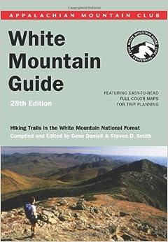 Ebook [Kindle] WHITE-MOUNTAIN-GUIDE-AMC'S …