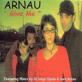 Give Me (DJ Jorge Ojeda Extended Electro Club)