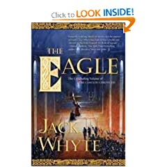 The Eagle (The Camulod Chronicles, Book 9) by Jack Whyte