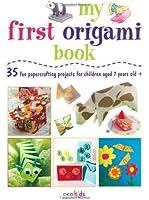 My First Origami Book (Cico Kidz)