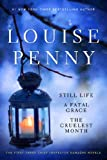 img - for Louise Penny Boxed Set (1-3): Still Life, A Fatal Grace, The Cruelest Month (Chief Inspector Gamache Novel) book / textbook / text book