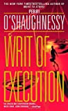 WRIT OF EXECUTION (0440236053) by O'Shaughnessy, Perri