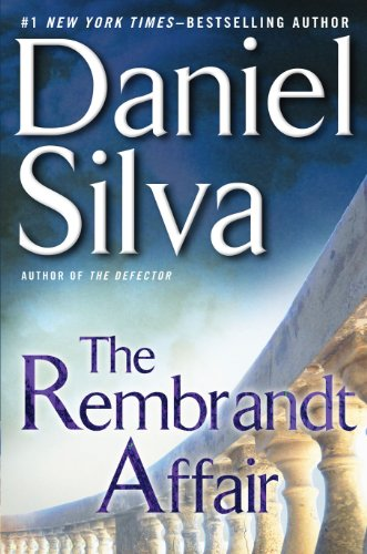 The Rembrandt Affair (Gabriel Allon), Daniel Silva