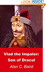 Click for Amazon Kindle eBook page - Vlad the Impaler: Son of Dracul