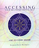 img - for Accessing Your Multidimensional Self: A Key to Cosmic History book / textbook / text book