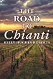 The Road to Chianti