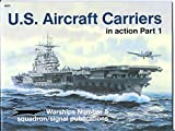 img - for U.S. Aircraft Carriers in Action, Part 1 (Warships) book / textbook / text book