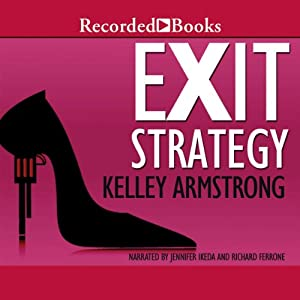 Exit Strategy: Nadia Stafford, Book 1 | [Kelley Armstrong]