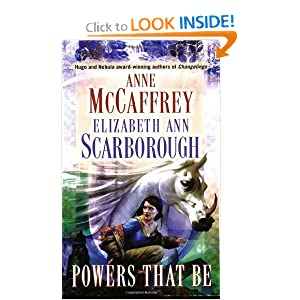 Powers That Be (Petaybee, Book 1) by Anne McCaffrey and Elizabeth Ann Scarborough
