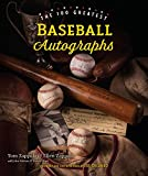 img - for The 100 Greatest Baseball Autographs book / textbook / text book