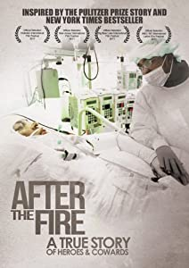 After the Fire: A True Story of Heroes and Cowards TV Version (53 minutes)