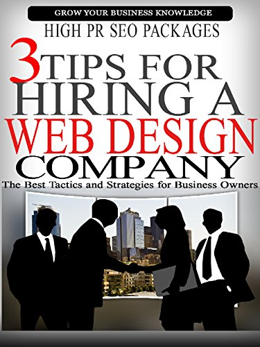 3 Tips For Hiring A Web Design Company