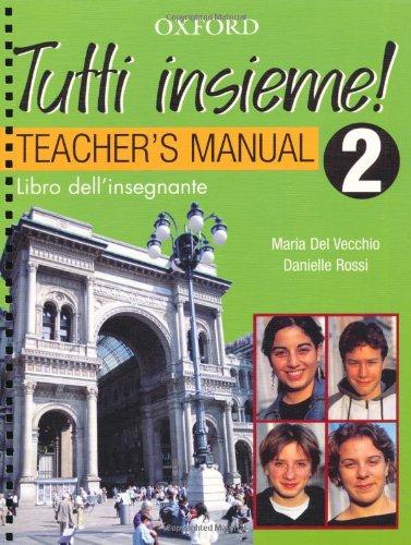 TUTTI insieme!: Part 2: Teacher's Book