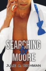 Searching For Moore (Needing Moore Series)