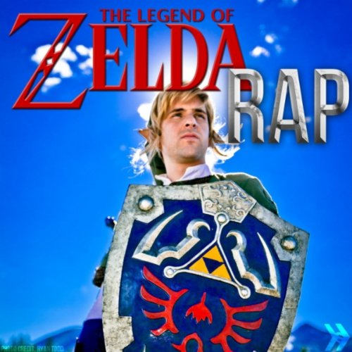 The Legend of Zelda Rap [Uncensored] - Single [Explicit]