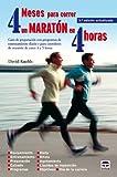 img - for 4 meses para correr un marat n en 4 horas book / textbook / text book
