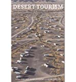 img - for [(Desert Tourism: Tracing the Fragile Edges of Development )] [Author: Virginie Lefebvre] [Jul-2012] book / textbook / text book