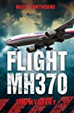 Flight MH370 - The Mystery