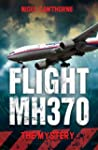 Flight MH370 - The Mystery