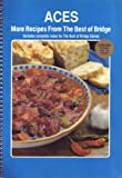 img - for Aces: More Recipes from the Best of Bridge (Includes complete index for The Best of Bridge Series) book / textbook / text book