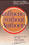img - for Influence Without Authority: 1st (First) Edition book / textbook / text book