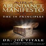 The Abundance Manifesto | Joe Vitale