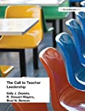 img - for Call to Teacher Leadership by Sally J. Zepeda, R. Stewart Mayers, Brad N. Benson (2002) Paperback book / textbook / text book