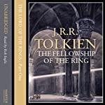 The Lord of the Rings: The Fellowship of the Ring, Volume 1: The Ring Sets Out (       UNABRIDGED) by J.R.R. Tolkien Narrated by Rob Inglis