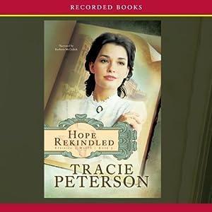 Hope Rekindled | [Tracie Peterson]