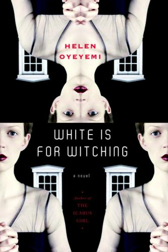 White Is For Witching: A Novel