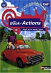 Anglais CAP The Book of Actions : A2...
