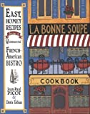 img - for LA Bonne Soupe Cookbook by Jean-Paul Picot (1997-01-03) book / textbook / text book