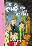 """Afficher """"Le Club des cinq n° 45<br /> Les Cinq dans la cité secrète"""""""