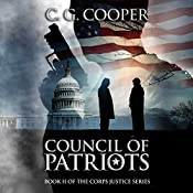 Council of Patriots: Corps Justice Series, Book 2 | C. G. Cooper