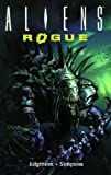 Aliens Volume 6: Rogue Remastered (Aliens (Dark Horse)) (1569712670) by Edginton, Ian