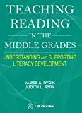 Teaching Reading in the Middle Grades : Understanding and Supporting Literacy Development