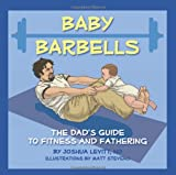 Baby Barbells: The Dad