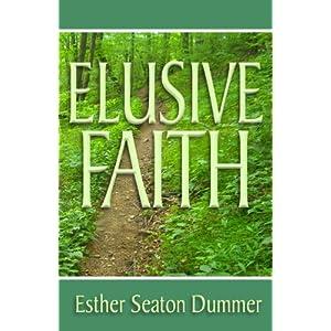 Elusive Faith