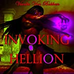 Invoking Hellion | Vianka Van Bokkem
