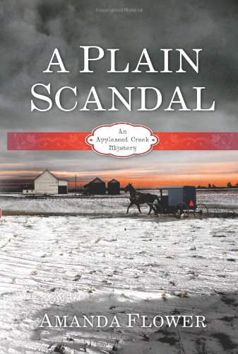 Image of A Plain Scandal: An Appleseed Creek Mystery