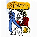 Le Divorce (       UNABRIDGED) by Diane Johnson Narrated by Suzanne Toren