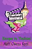 img - for Escape to Thailand book / textbook / text book