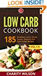Low Carb Cookbook: 185 Breakfast, Lun...