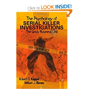 the psychology of serial killer investigations the grisl and over