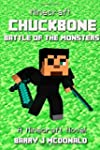 Minecraft: Chuckbone Battle of the Mo...