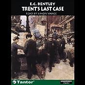Trent's Last Case | [E C. Bentley]