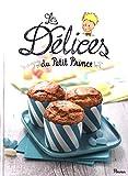 """Afficher """"Les délices du Petit Prince"""""""